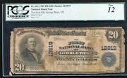 1902 20 The 1st Nb Of George Westtx National Currency Ch 12919 Pcgs F-12 Rare