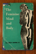 The Feminine Mind And Body By J. Dudley Chapman 1967 Signed By Author Hc/dj