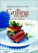 Great Recipes Collection Grilling Gas Or Charcoal Better Homes And - Very Good