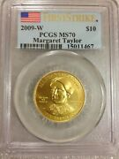 2009-w 10 Margaret Taylor Pcgs Ms70 First Strike 1/2 Oz Gold First Spouse
