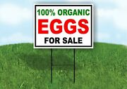 100 Organic Eggs For Sale Black Red Yard Sign Road With Stand Lawn Sign