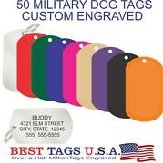 50 Custom Engraved Military Dog Tags Pet Name Id Made In Usa 59.95 Shipped