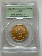 1901 S 10 Gold Liberty Pcgs Ms 65 Ogh Old Green Holder