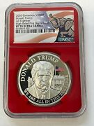 2020 Cameroon S1000f Donald Trump All Together High Relief Ngc Pf 70 Fdoi Red