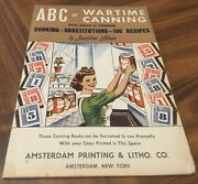 Abc Of Wartime Canning 1943 Edition Amsterdam New York