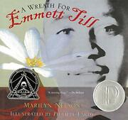 A Wreath For Emmett Till [paperback] Nelson Marilyn And Lardy Philippe