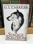2017 The Sumage Solution Gail Carriger Signed 1st Edition Paperback
