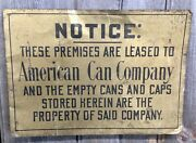 Original Early Vintage American Can Company Notice Litho Tin Sign