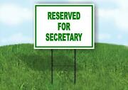 Reserved For Secretary Yard Sign Road With Stand Lawn Sign
