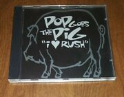 Pop Goes The Pig I Heart Rush Cd Whirled Records 1994