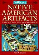 Warman's Native American Collectibles A Price Guide And Historical Referen - Good