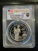 2018 W 100 Proof Platinum Eagle Pcgs Pr70 Dcam First Strike First Day Of Issue