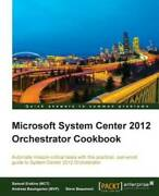 Microsoft System Center 2012 Orchestrator Cookbook - Paperback - Acceptable