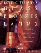 Louis C And039s Glass Bronzes Lamps - A Complete Collectorand039s Guide - Good