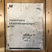 Caterpillar Cat C13 And C15 On-highway Engine Shop Service Troubleshooting Manual