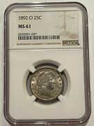 1892 O 25c Silver Barber Quarter Ngc Ms 61 First Year Of Issue
