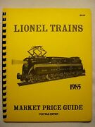 1985 Lionel Trains Market Price Guide Post War Edition Book Manual Catalog Mint