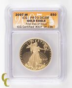 2007 G50 Gold American Eagle 1 Oz. Proof Graded By Icg As Pr70dcam First Day