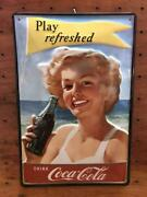 Coca Cola Ply Refreshed Coca-cola Embossed Tinplate Signboard Made In Germany