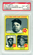 1973 Topps 1 Ruth/aaron/mays All-time Home Run Leaders Psa 8.5 15415908