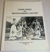 Rare Book Good Times In Montgomery County Iowa History Red Oak Tons Of Photos