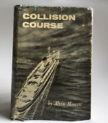 Collision Course Andrea Doria And Stockholm Shipwreck Alvin Moscow Signed 1st Dj