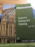 Carpentry Framing And Finishing, Level 2 Trainee Guide - Paperback - Very Good