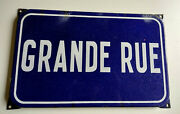 Grande Rue Authentic French Enameled Street Road Name Sign Plaque Main Street