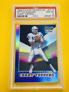 1999 Playoff Momentum Ssd Chart Toppers Peyton Manning Psa 10 💎 Ssp Pop 1/1