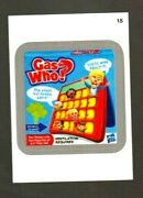 2013 Wacky Packages All New Series 11 Ans11 Silver Border Gas Who 15