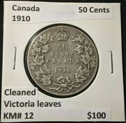 Canada 1910 50 Cents Km 12 Victoria Leaves Cleaned 1099