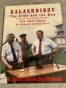Kalashnikov The Arms And The Man Revised And Expanded Edition 2001