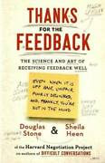 Thanks For The Feedback The Science And Art Of Receiving Feedback Well - Good