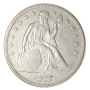 1872 P Seated Liberty Silver Dollar Xf Type Coin Ac479