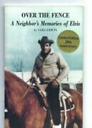 Over The Fence A Neighbor's Memories Of Elvis - Sara Erwin- Signed -presley Book