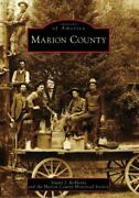 Marion County Images Of America Ohio - Paperback - Very Good