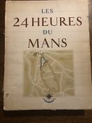 Rare Book The 24 Hours Of Le Mans Roger Labric, Geo Ham, Autograph Book