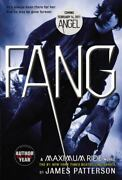 Maximum Ride Ser. Fang By James Patterson 2011, Trade Paperback