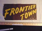 1950and039s Frontier Town Cardboard Bumper Advertisement Adirondacks Schroon Lake Ny