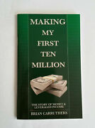 Making My First Ten Million - By Brian Carruthers
