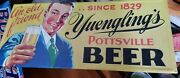 Metal Yuenglingand039s Beer Sign Pottsville Pa. An Old Friend Since 1829 39 X 17