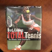 Total Tennis The Ultimate Tennis Encyclopedia Book Bud Collins 2003 Hardcover