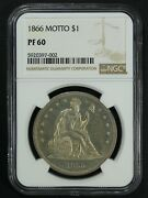1866 Proof W/ Motto Seated Liberty Silver Dollar Ngc Pf 60