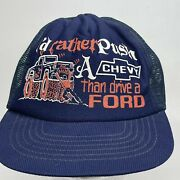 Vintage Mesh Trucker Hat Rather Push A Chevy Than Drive A Ford Truck Made In Usa