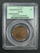 1793 Vine And Bars Edge S-6 B-7 R.3 Flowing Hair Wreath Large Cent Ogh Pcgs Xf40