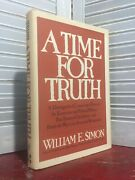 Signed - A Time For Truth By William E. Simon 1978-hardcover