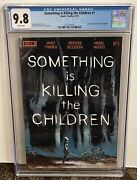 Something Is Killing The Children 1 Cgc 9.8 1st Print First Erica Slaughter