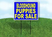Bloodhound Puppies For Sale Yellow Blue Yard Sign Road With Stand Lawn Sign