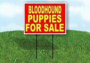 Bloodhound Puppies For Sale Yellow Red Yard Sign Road With Stand Lawn Sign