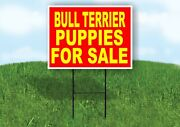 Bull Terrier Puppies For Sale Yellow Red Yard Sign Road With Stand Lawn Sign